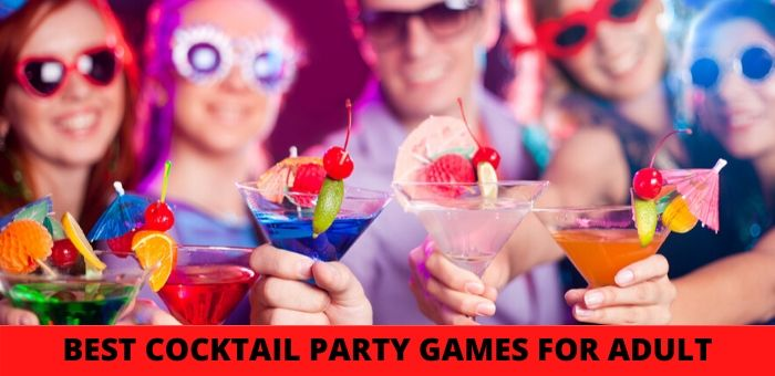 Best cocktail party games for adults