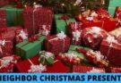 Neighbor Christmas Presents